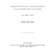 Modelos matemáticos y nuevos algoritmos para el procesamiento de imágenes